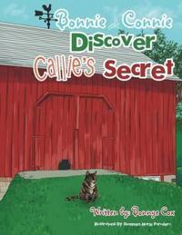 Bonnie and Connie Discover Callie's Secret