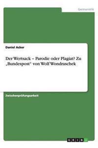 """Der Wertsack - Parodie Oder Plagiat? Zu """"Bundespost Von Wolf Wondraschek"""