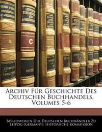 Archiv Für Geschichte Des Deutschen Buchhandels