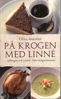 På krogen med Linné : sjökrogar och svensk 1700-talsgastronomi