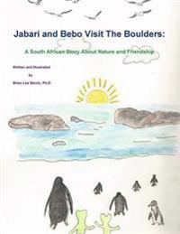 Jabari and Bebo Visit the Boulders: A South African Story About Nature and Friendship