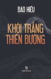 Khoi Trang Thien Duong: Truyen Dai