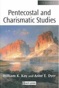 Pentecostal and Charismatic Studies