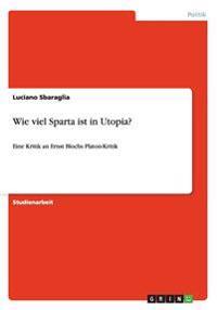 Wie viel Sparta ist in Utopia?