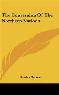 Conversion Of The Northern Nations