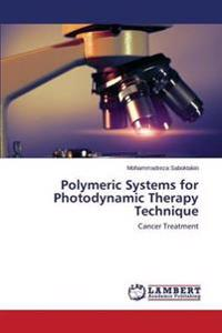 Polymeric Systems for Photodynamic Therapy Technique