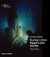 Sunken Cities: Egypt's Lost Worlds