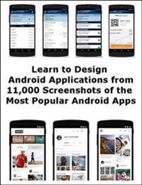 Learn to Design Android Applications from 11,000 Screenshots of the Most Popular Android Apps