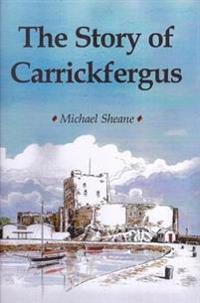 Story of Carrickfergus