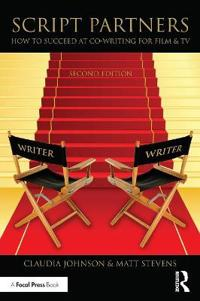 Script Partners: How to Succeed at Co-Writing for Film & TV