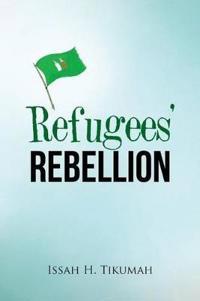 Refugees' Rebellion
