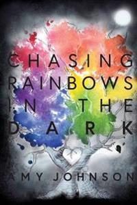 Chasing Rainbows in the Dark