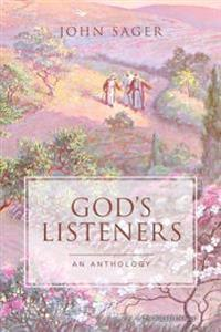 God's Listeners: An Anthology