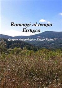 Romanzi Al Tempo Etrusco
