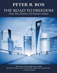 Road to Freedom and the Demise of Nation States