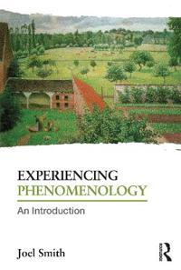 Experiencing Phenomenology