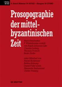 Prosopographie Der Mittelbyzantinischen Zeit, Band 5, Niketas (# 25702) - Sinapes (# 27088)