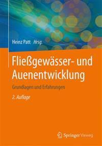 Fliegewasser- Und Auenentwicklung: Grundlagen Und Erfahrungen