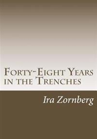 Forty-Eight Years in the Trenches: The Accounts of a Teacher in the City of New York