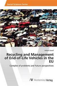 Recycling and Management of End-Of-Life Vehicles in the Eu