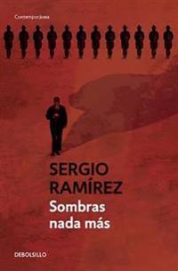 Sombras NADA Mas / The Shadow Behind Somoza