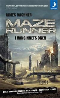 Maze runner. I vansinnets öken