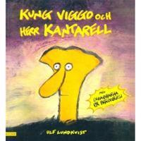 Kung Viggo och Herr Kantarell - Ulf Lundkvist pdf epub
