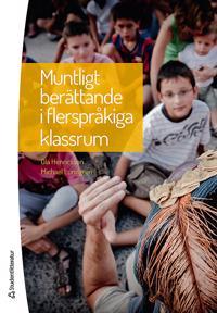 Muntligt berättande i flerspråkiga klassrum