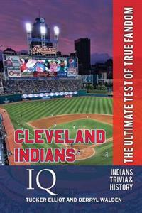Cleveland Indians IQ: The Ultimate Test of True Fandom