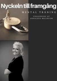 Mental träning - Nyckeln till framgång