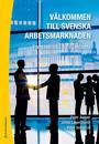 Välkommen till svenska arbetsmarknaden : yrkesvenska för nyanlända (Bok + digital produkt)