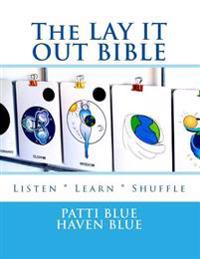 The Lay It Out Bible: Listen * Learn * Shuffle Color Edition