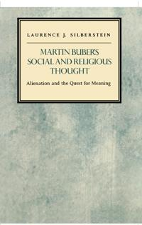 Martin Buber's Social and Religious Thought