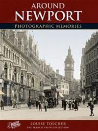 Newport - photographic memories