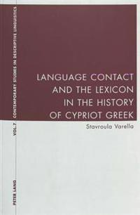 Language Contact and the Lexicon in the History of Cypriot Greek