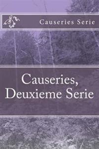Causeries, Deuxieme Serie
