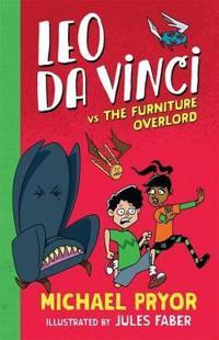 Leo Da Vinci Vs the Furniture Overlord