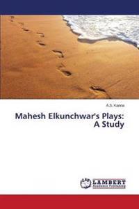 Mahesh Elkunchwar's Plays