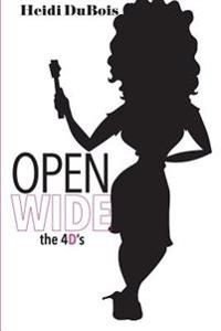 Open Wide the 4D's: Divorce, Dating, Dentistry & Dildos
