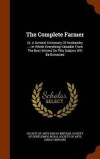 The Complete Farmer