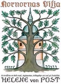 Nornornas vilja : en berättelse om ödets makt, skyddsandar, slottspöken och livet på Rockelstad