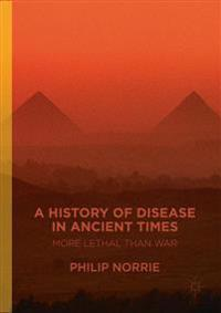 A History of Disease in Ancient Times