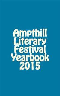 Ampthill Literary Festival Yearbook 2015