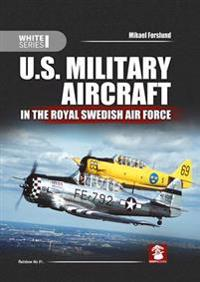U.s. military aircraft in the royal swedish air force