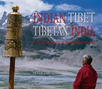 Indian Tibet, Tibetan India