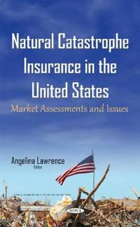 Natural Catastrophe Insurance in the United States