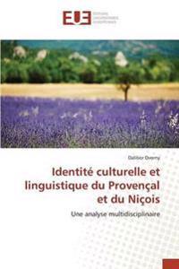 Identite Culturelle Et Linguistique Du Provencal Et Du Nicois