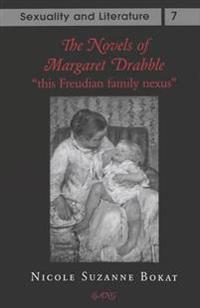 The Novels of Margaret Drabble