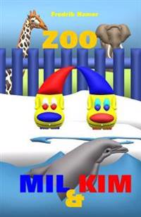 Mil Og Kim: Zoo