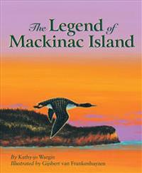 The Legend of Mackinac Island